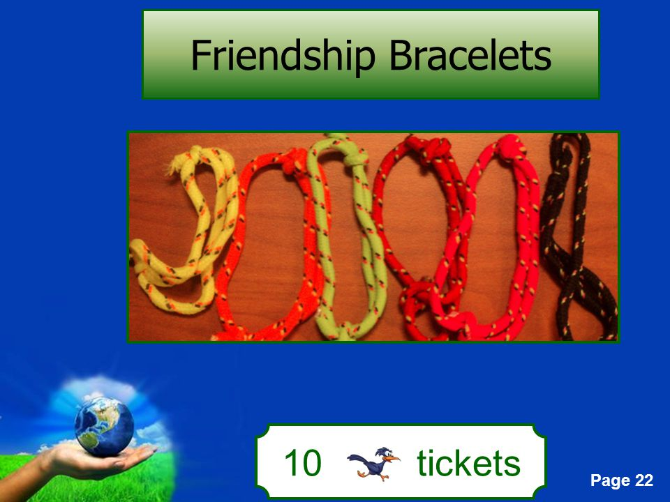 Page 22 10 tickets Friendship Bracelets