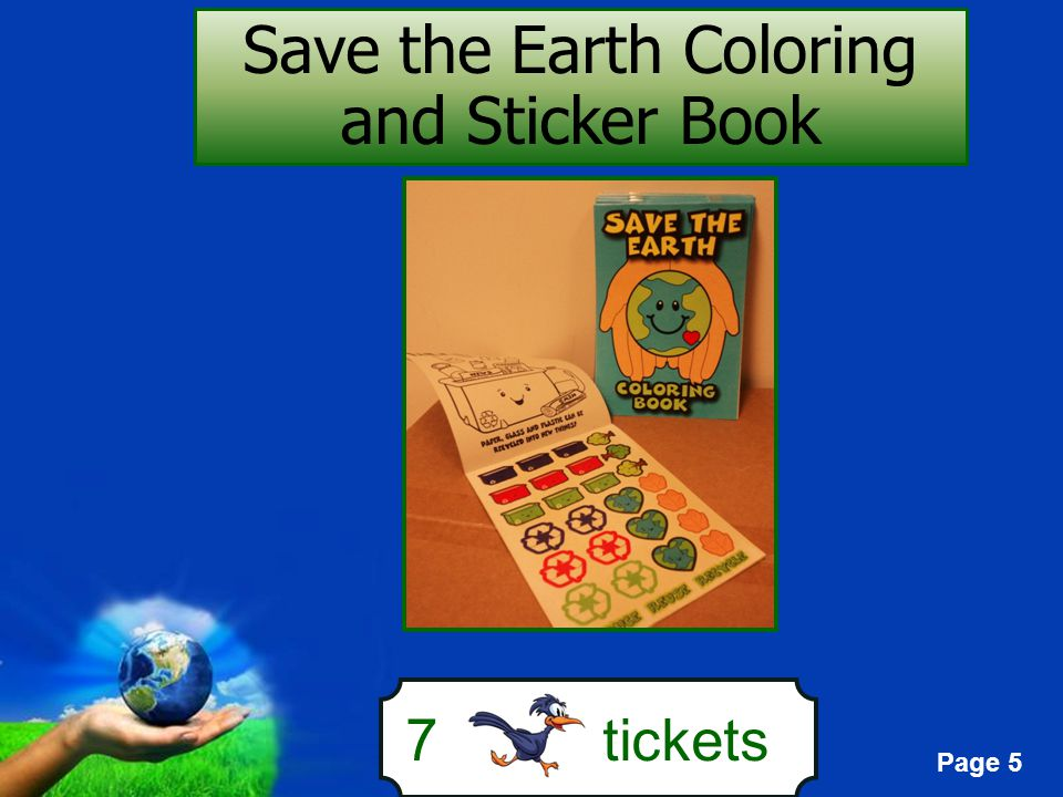 Page 5 7 tickets Save the Earth Coloring and Sticker Book