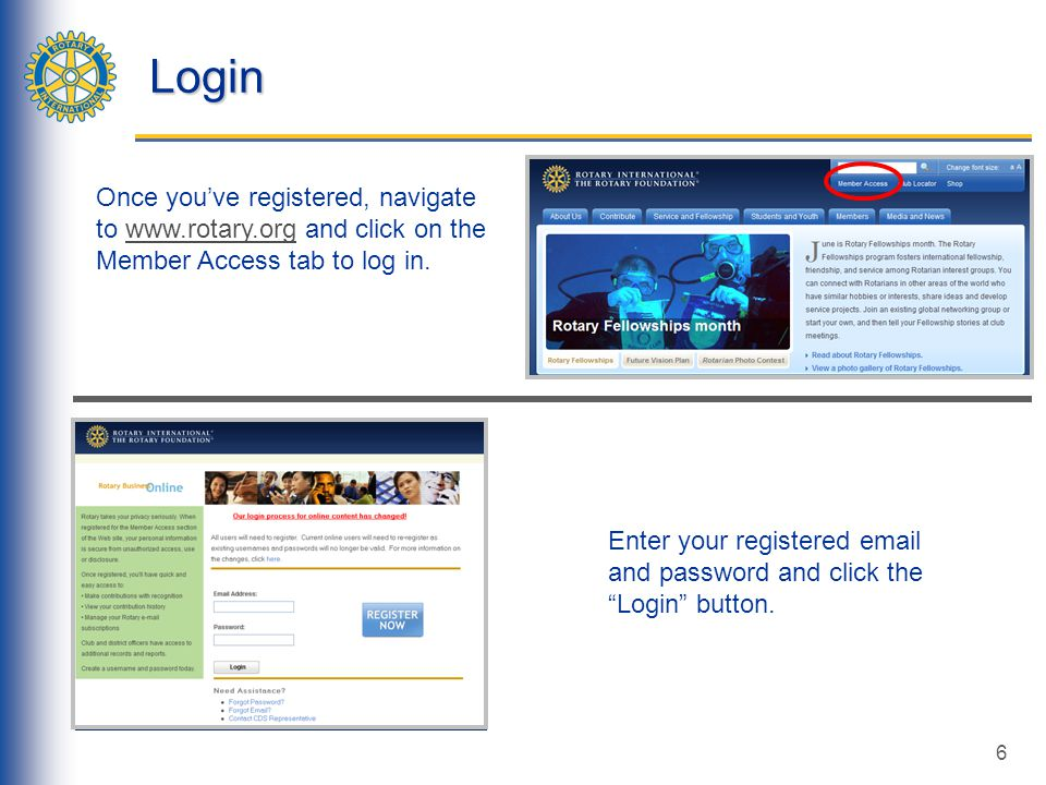 6 Login Enter your registered email and password and click the Login button.