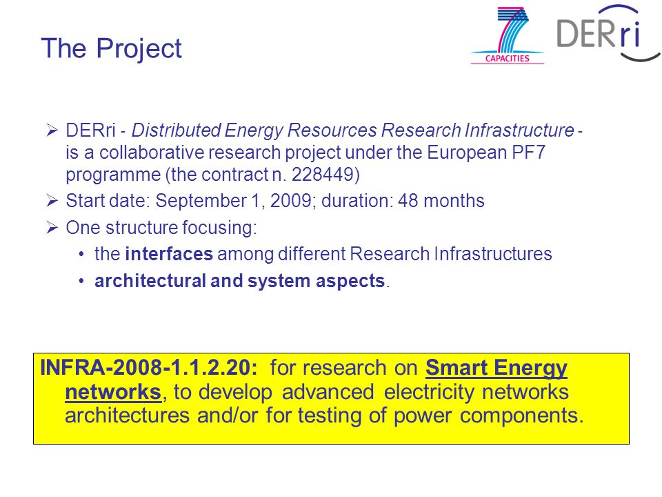  DERri ‐ Distributed Energy Resources Research Infrastructure ‐ is a collaborative research project under the European PF7 programme (the contract n.