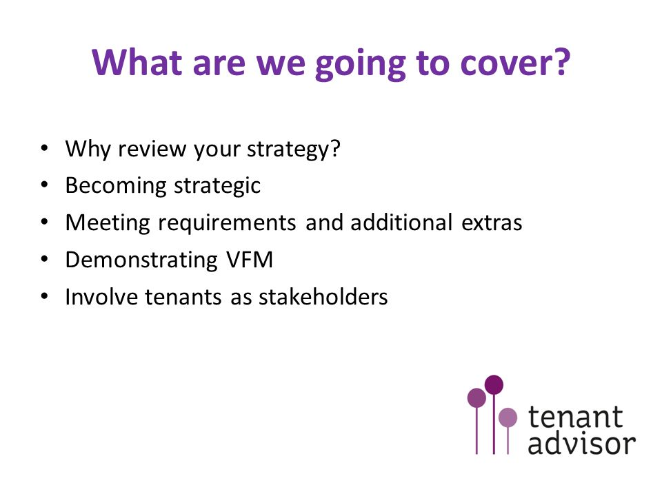 What are we going to cover. Why review your strategy.