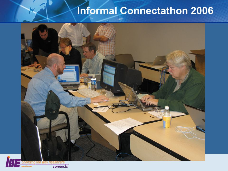 Informal Connectathon 2006