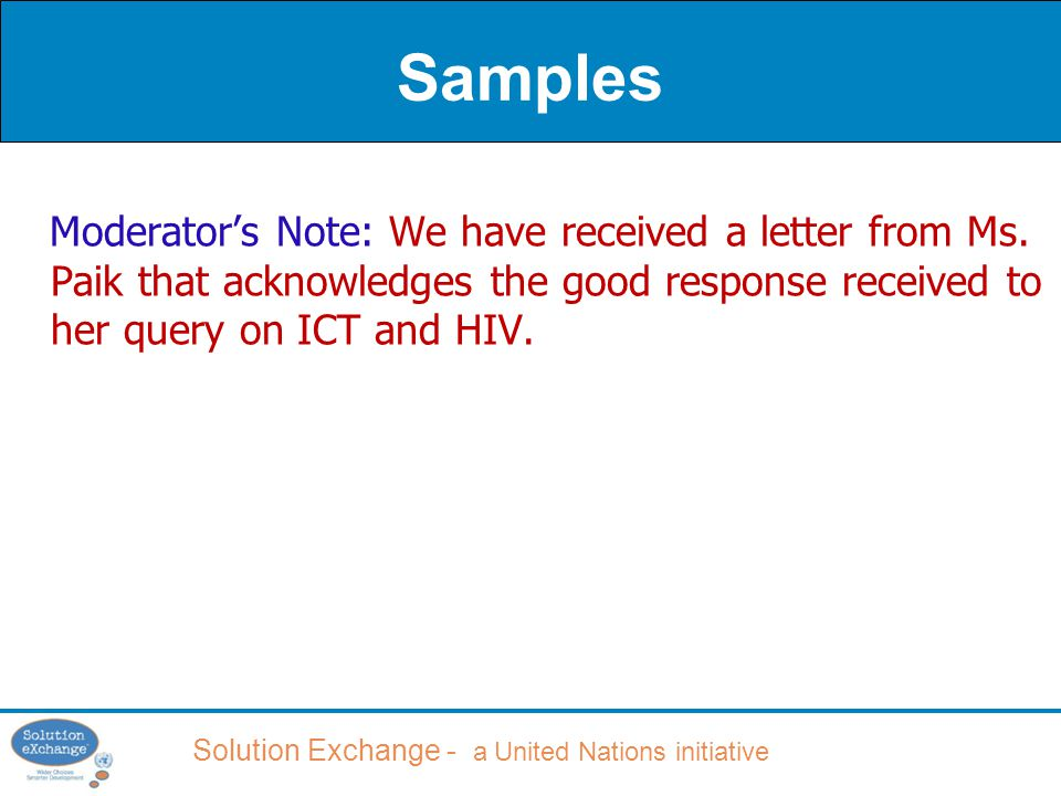 Solution Exchange - a United Nations initiative Samples Moderator's Note: We have received a letter from Ms.