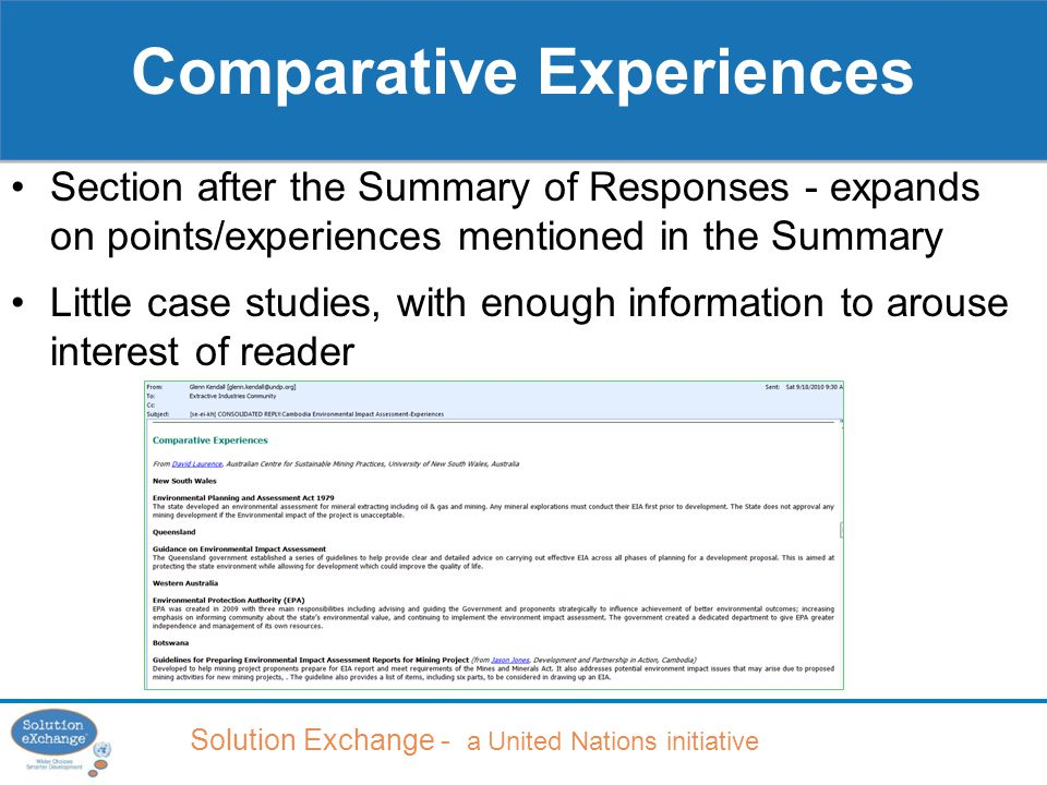 Solution Exchange - a United Nations initiative Comparative Experiences Section after the Summary of Responses - expands on points/experiences mentioned in the Summary Little case studies, with enough information to arouse interest of reader