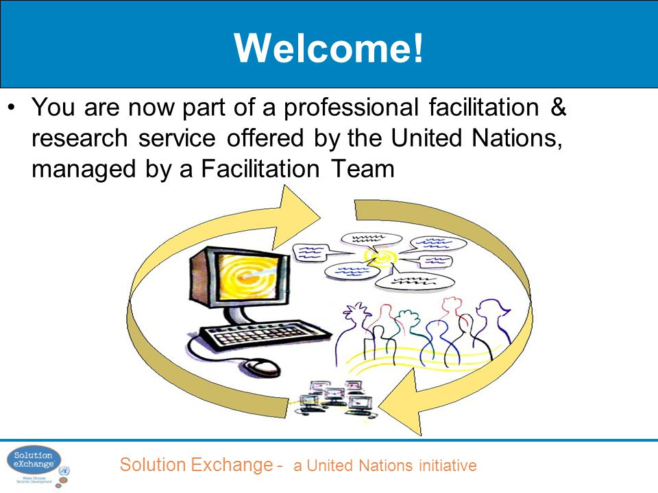 Solution Exchange - a United Nations initiative Welcome.