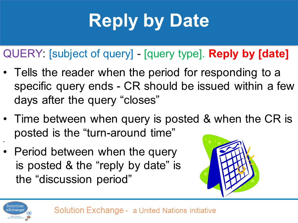 Solution Exchange - a United Nations initiative QUERY: [subject of query] - [query type].