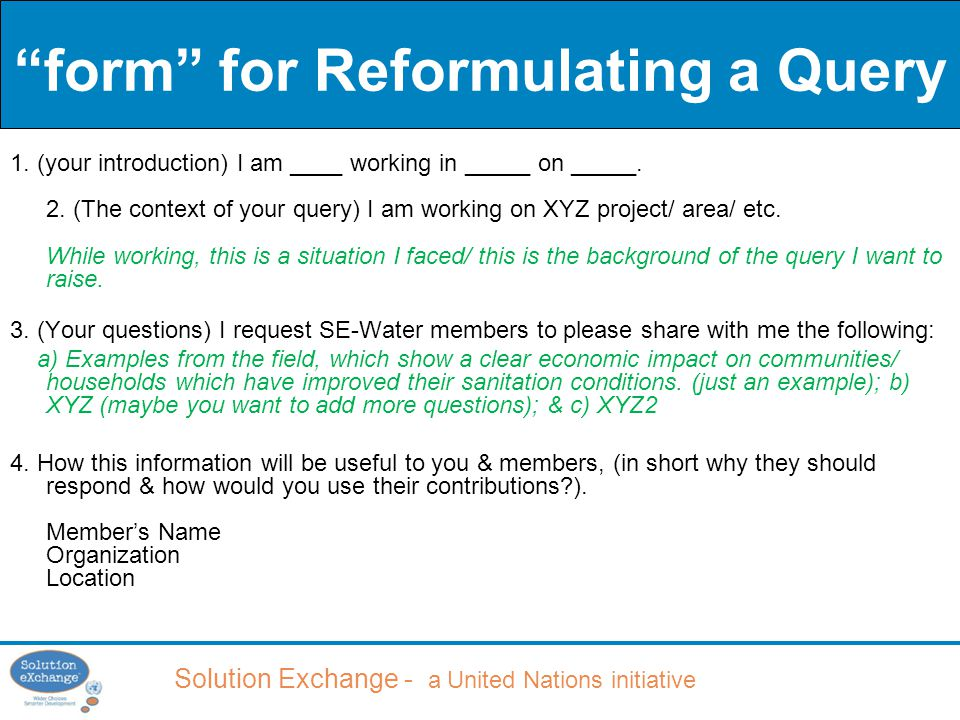 Solution Exchange - a United Nations initiative form for Reformulating a Query 1.