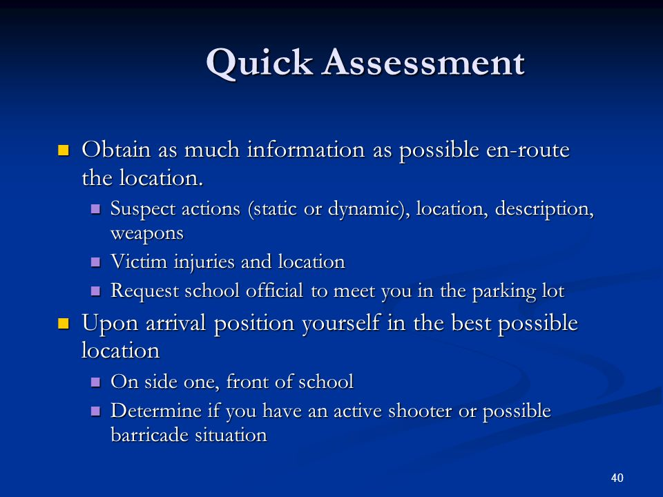 Police Response to Dynamic – Active Shooter Incident Quick Assessment Quick Assessment Communicate Assessment Communicate Assessment Quick Interventio