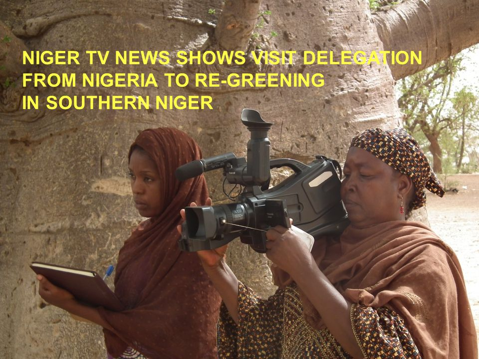 NIGER TV NEWS SHOWS VISIT DELEGATION FROM NIGERIA TO RE-GREENING IN SOUTHERN NIGER
