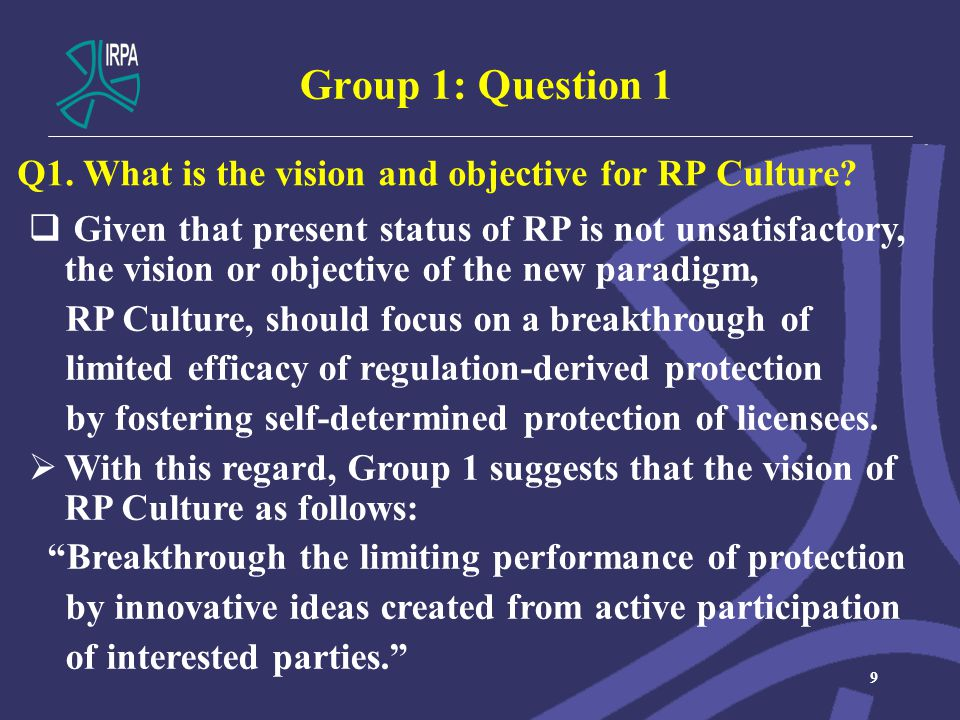 Group 1: Question 1 Q1. What is the vision and objective for RP Culture.