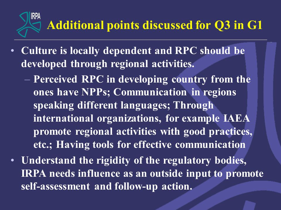 Additional points discussed for Q3 in G1 Culture is locally dependent and RPC should be developed through regional activities.