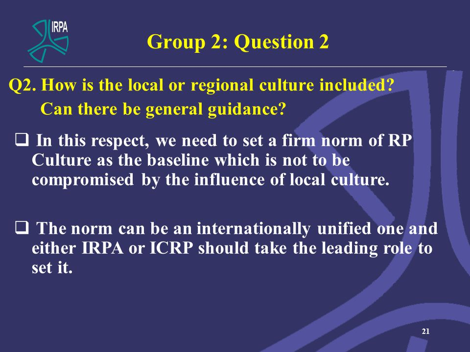 Group 2: Question 2 Q2. How is the local or regional culture included.