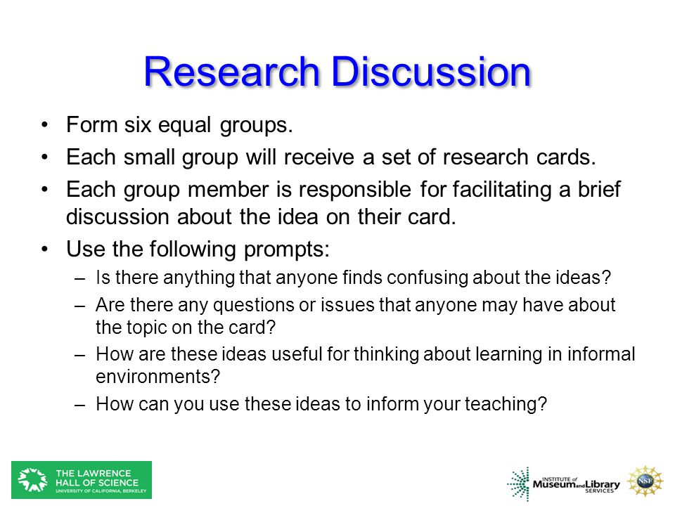 Research Discussion Form six equal groups.Each small group will receive a set of research cards.