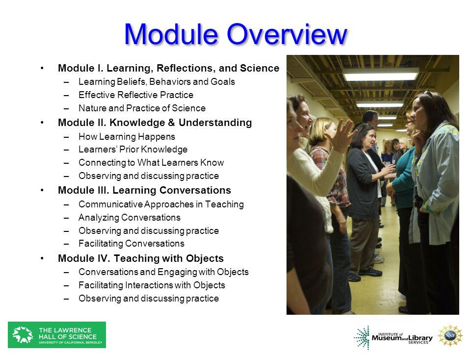 Module Overview Module I.