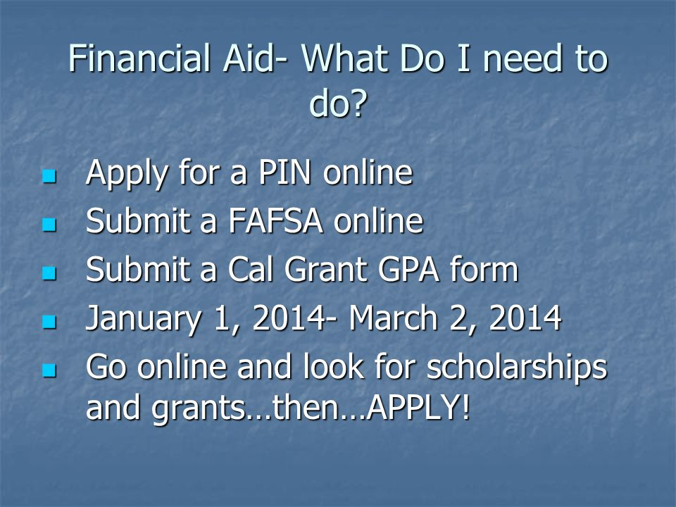 Financial Aid- What Do I need to do.