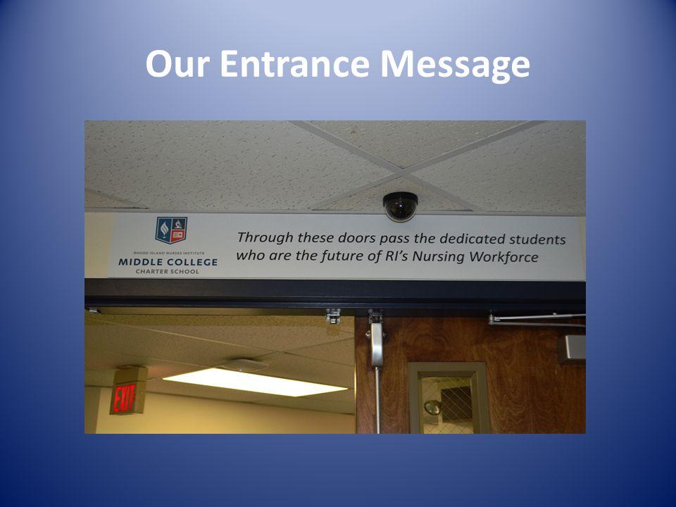 Our Entrance Message