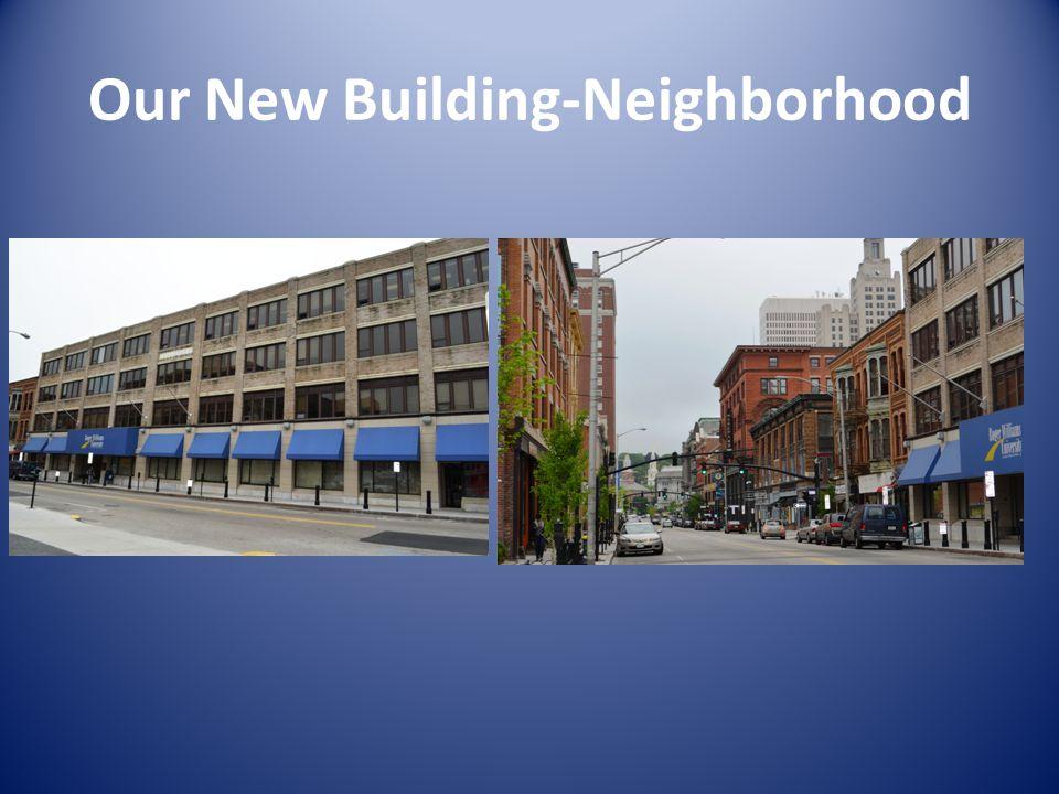 Our New Building-Neighborhood