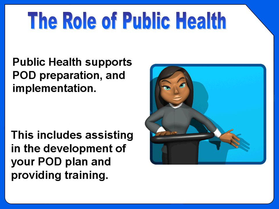 OVERVIEW - Role of Public Health - Support
