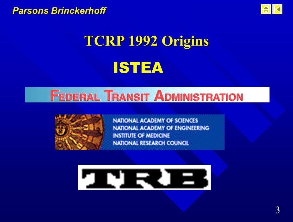 Parsons Brinckerhoff 3 TCRP 1992 Origins ISTEA