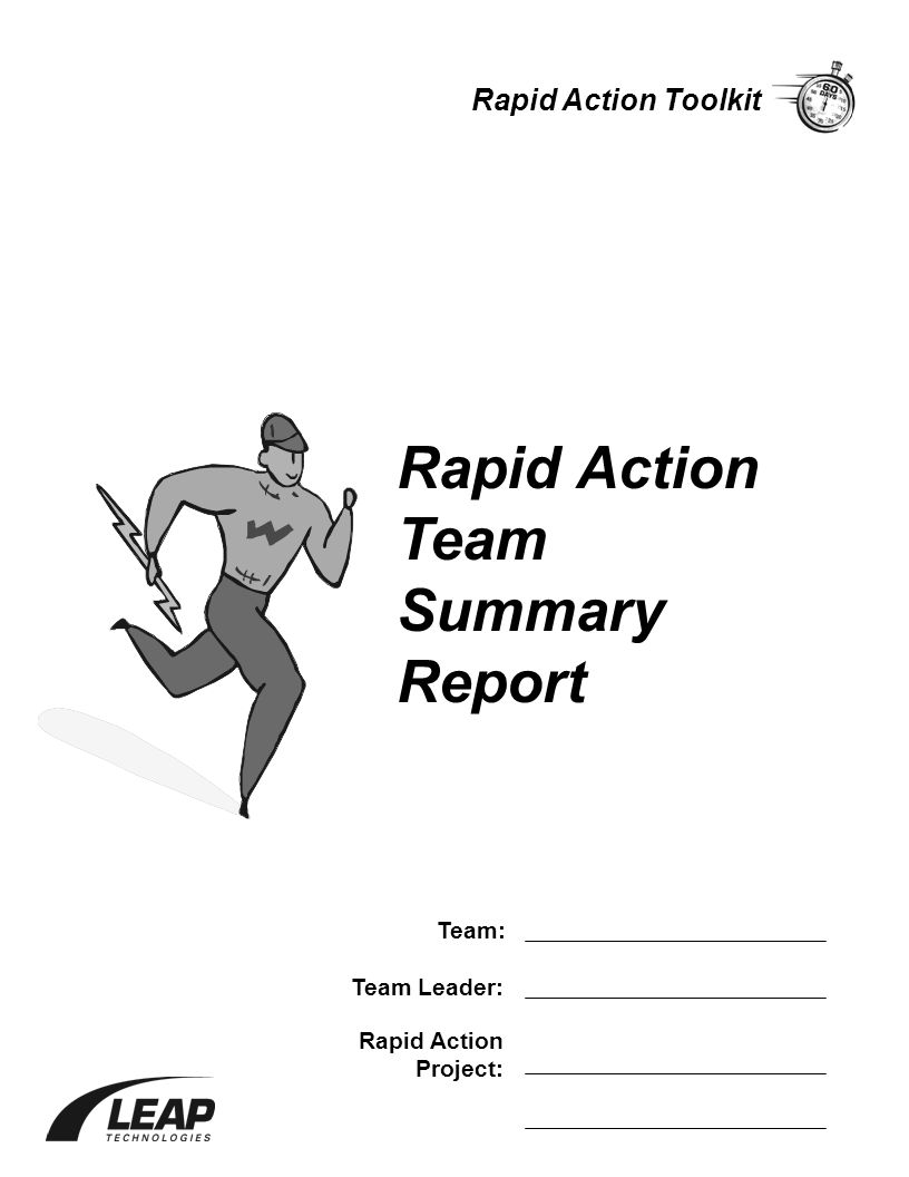 Rapid Action Team Summary Report Team: Team Leader: Rapid Action Project: Rapid Action Toolkit