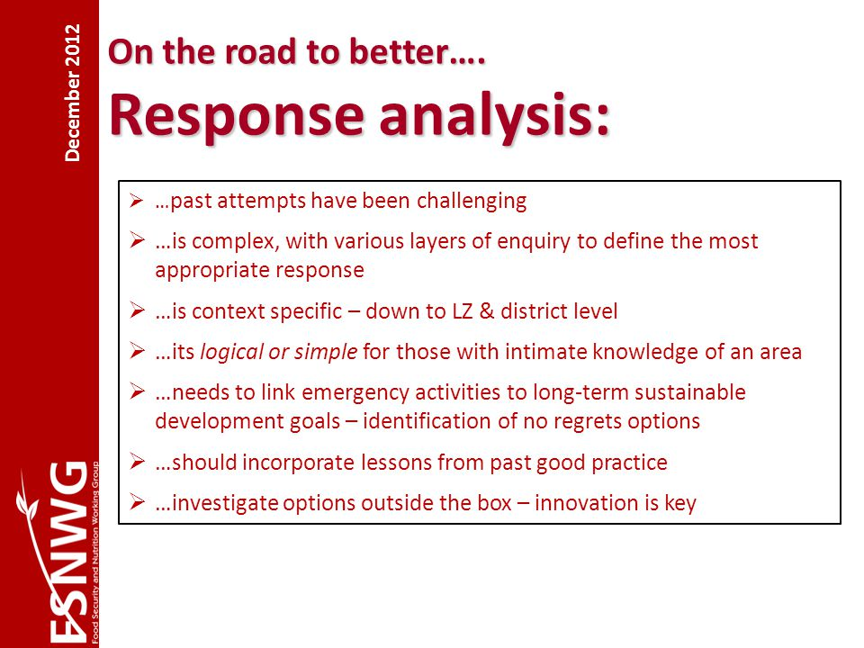 Finding a common framework using different approaches…..2012 Steps 1.