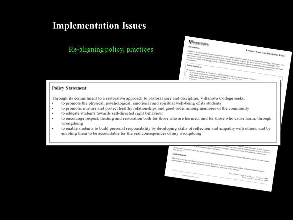 Implementation Issues Re-aligning policy, practices