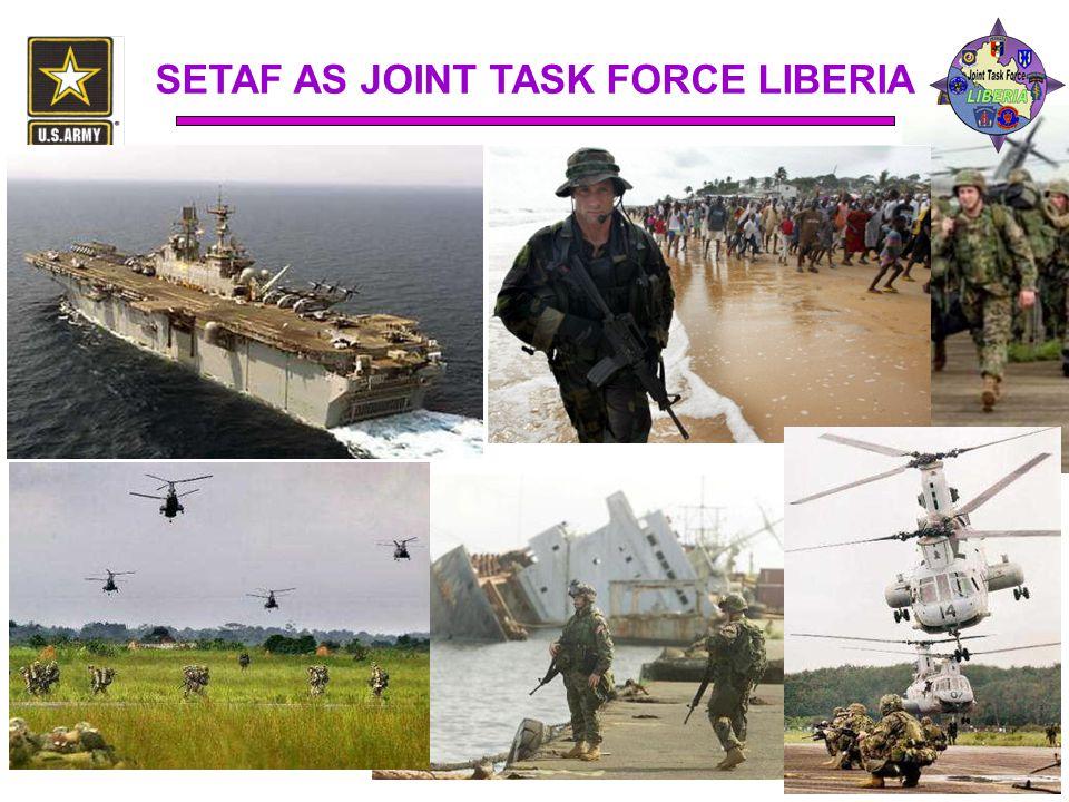 SETAF AS JOINT TASK FORCE LIBERIA