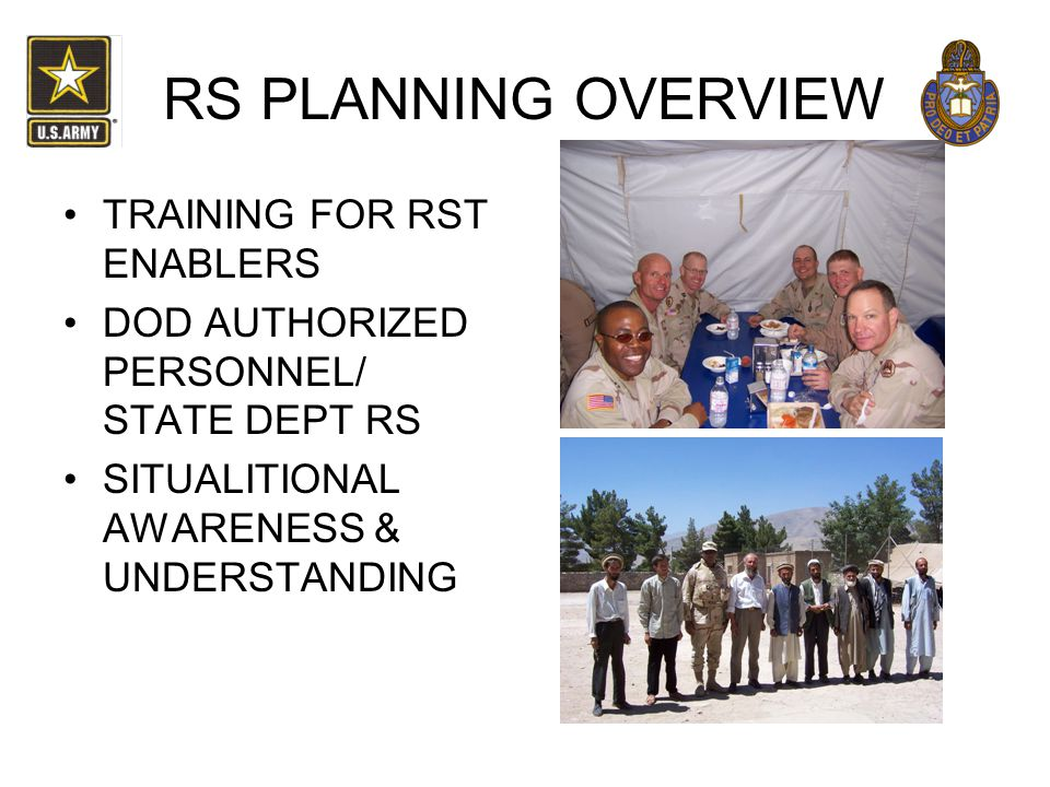RS PLANNING OVERVIEW TRAINING FOR RST ENABLERS DOD AUTHORIZED PERSONNEL/ STATE DEPT RS SITUALITIONAL AWARENESS & UNDERSTANDING