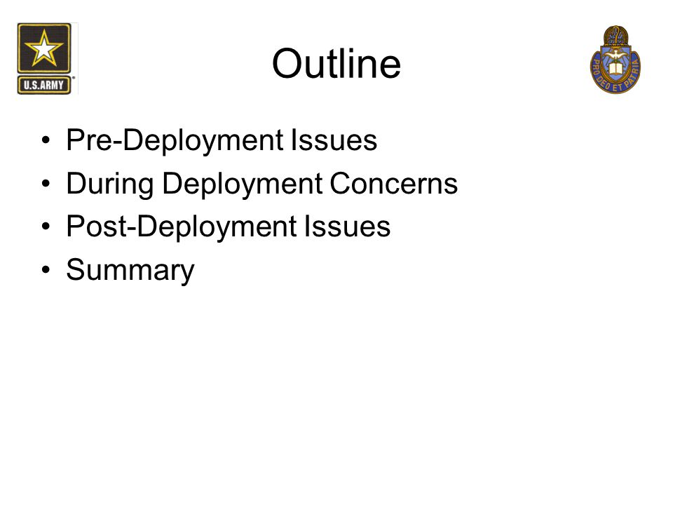 Outline Pre-Deployment Issues During Deployment Concerns Post-Deployment Issues Summary