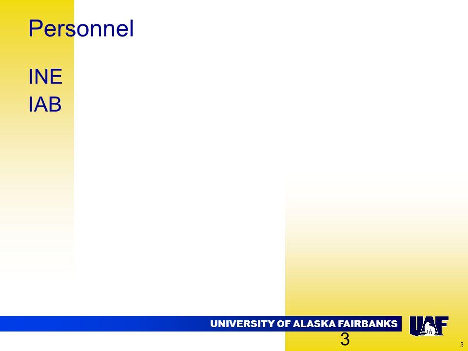 UNIVERSITY OF ALASKA FAIRBANKS 3 Personnel INE IAB 3