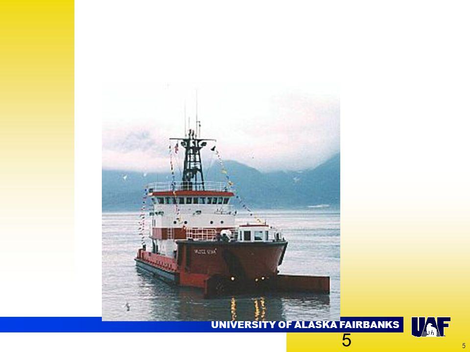 UNIVERSITY OF ALASKA FAIRBANKS 5 5