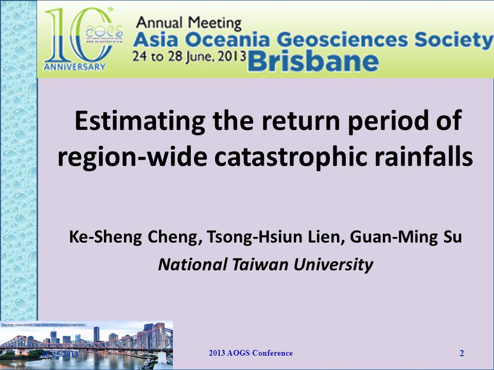 Regional frequency analysis Delineating homogeneous regions 06/25/2013 2013 AOGS Conference 13