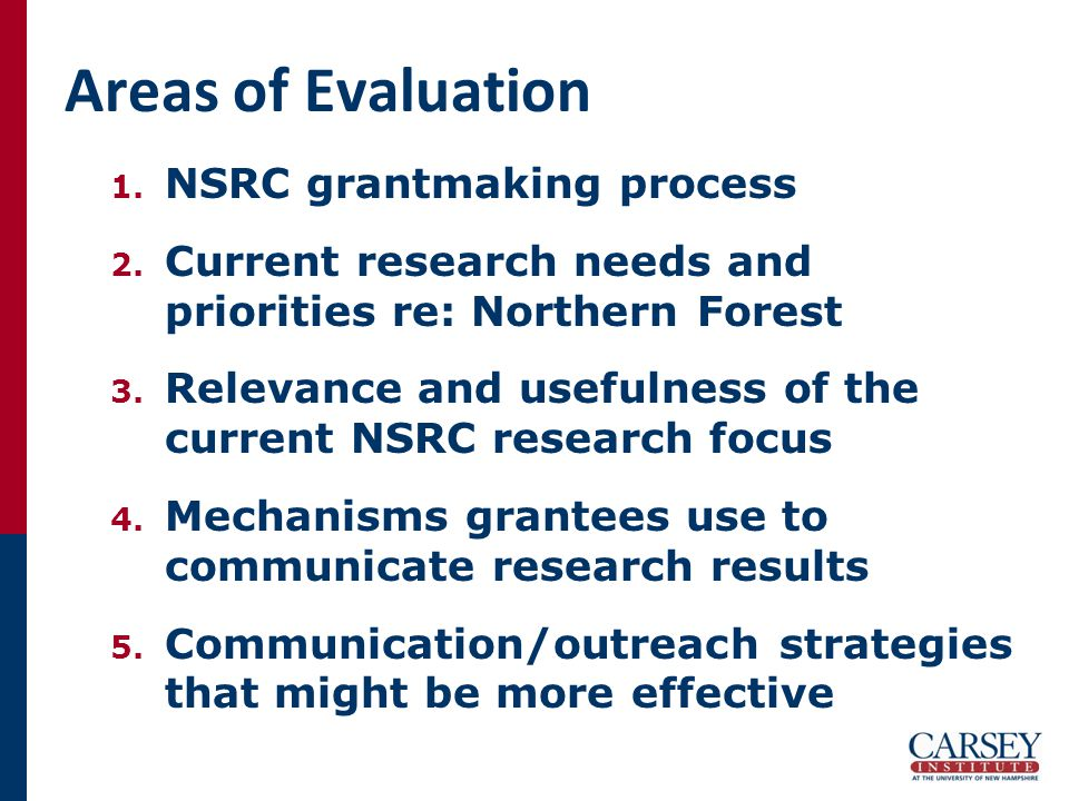 Areas of Evaluation 1. NSRC grantmaking process 2.
