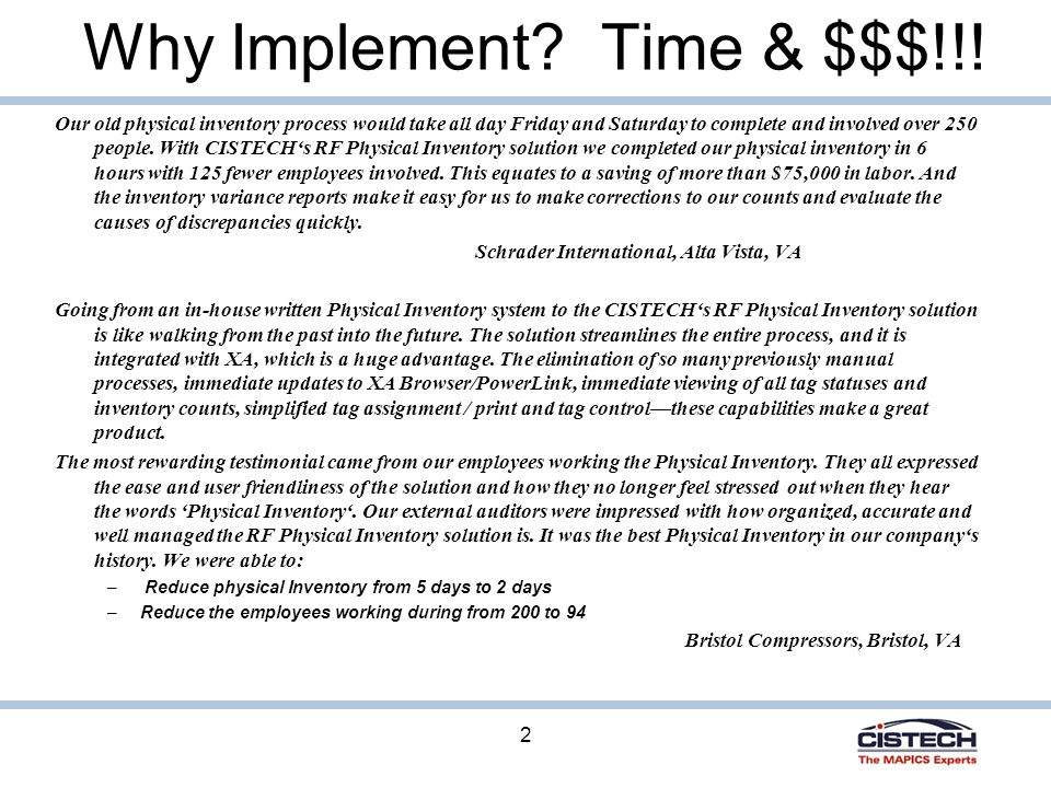 Why Implement. Time & $$$!!.