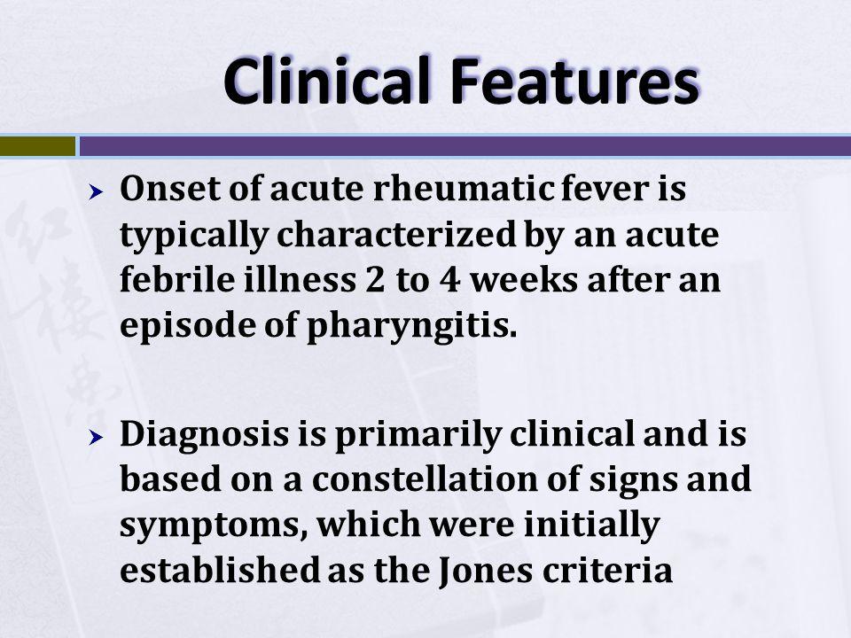 Modified Jones Criteria Major manifestations 1.Carditis 2.