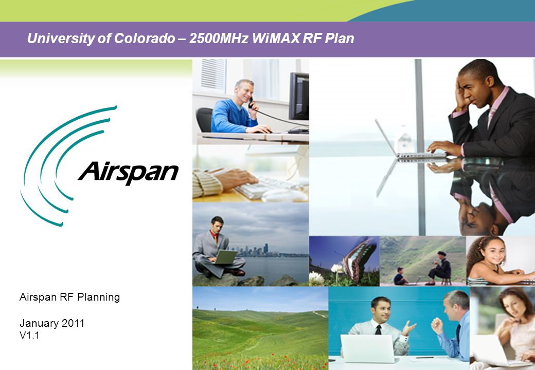 University of Colorado – 2500MHz WiMAX RF Plan Airspan RF Planning January 2011 V1.1
