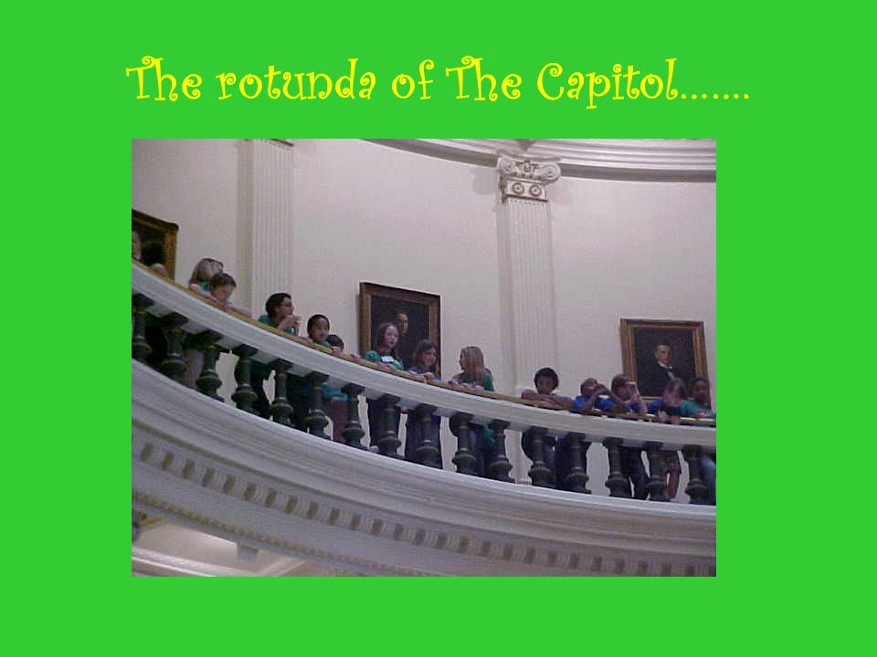 The rotunda of The Capitol…….