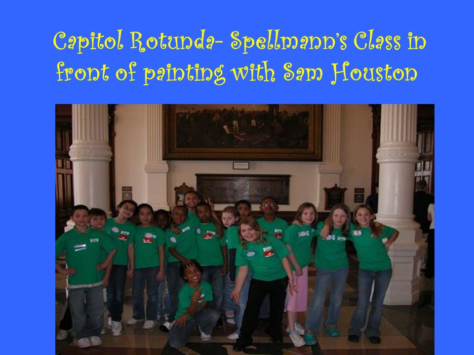 Capitol Rotunda- Spellmann's Class in front of painting with Sam Houston