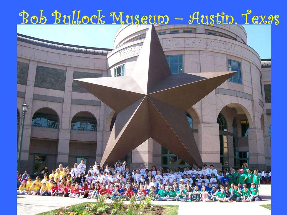 Bob Bullock Museum – Austin, Texas