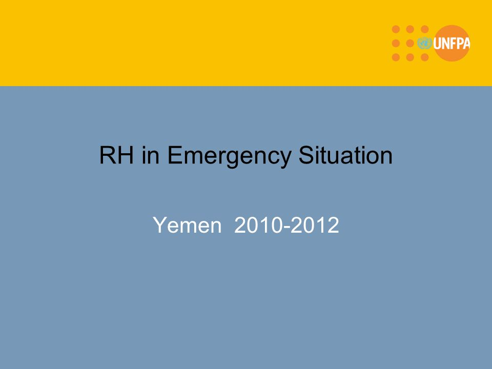 RH in Emergency Situation Yemen 2010-2012