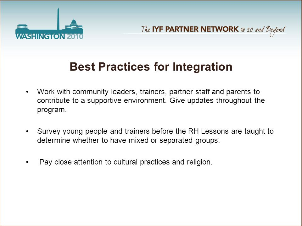 Work with community leaders, trainers, partner staff and parents to contribute to a supportive environment.