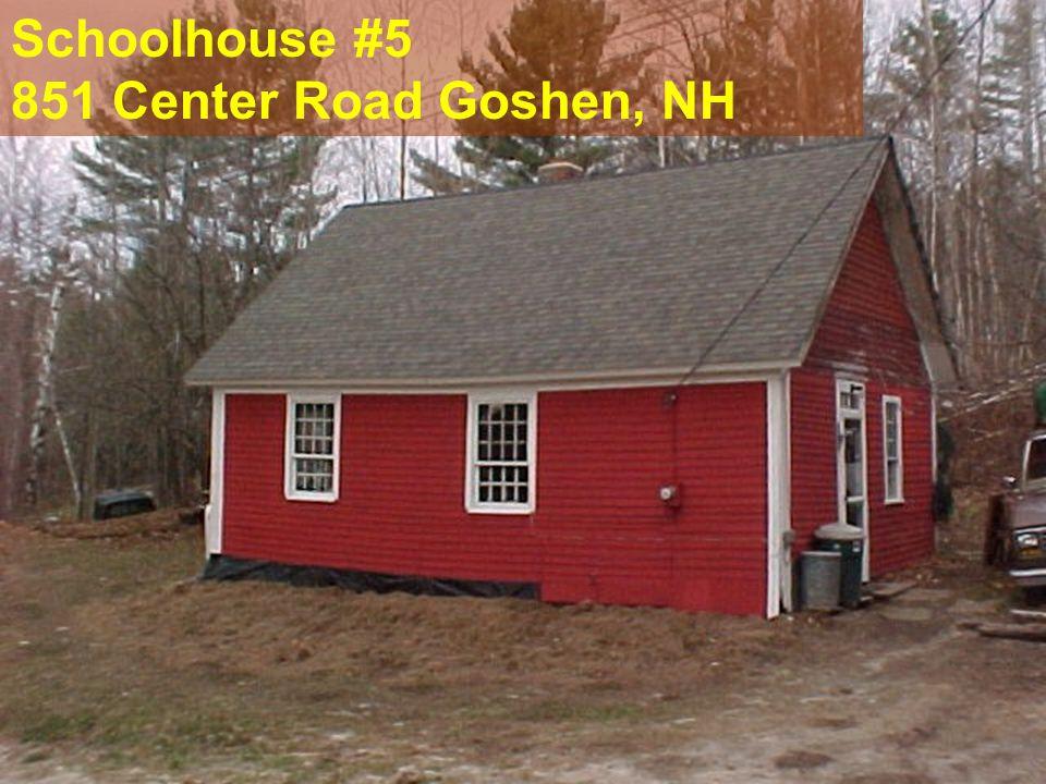 Schoolhouse #5 851 Center Road Goshen, NH
