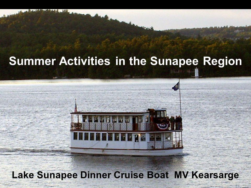 Summer Activities in the Sunapee Region Lake Sunapee Dinner Cruise Boat MV Kearsarge