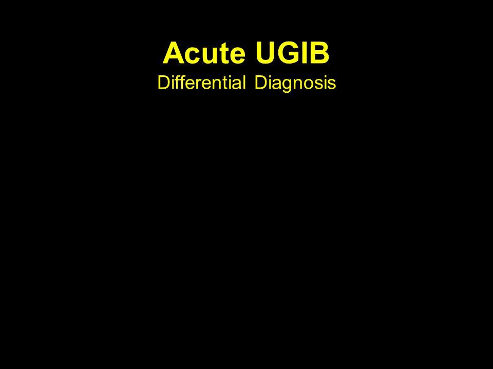 Acute UGIB Differential Diagnosis