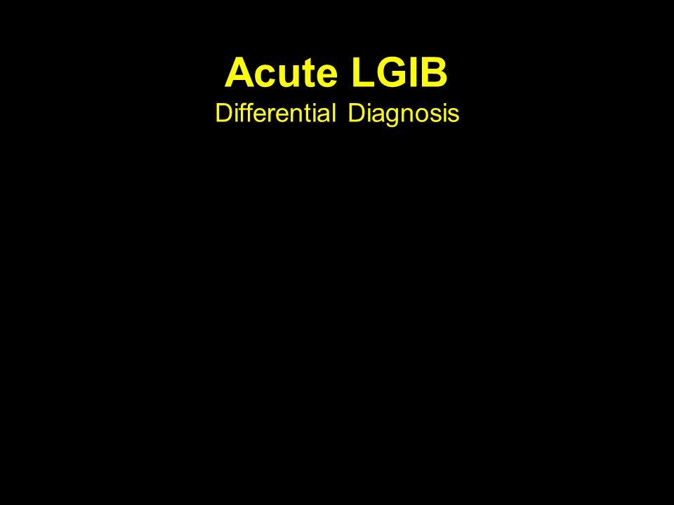 Acute LGIB Differential Diagnosis