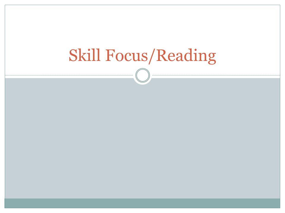 Skill Focus/Reading