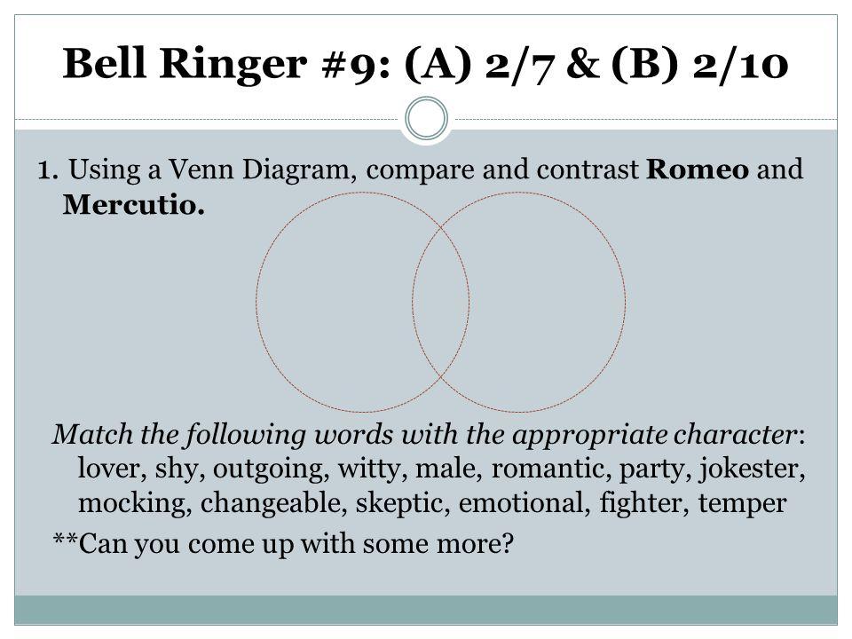 Bell Ringer #9: (A) 2/7 & (B) 2/10 1.