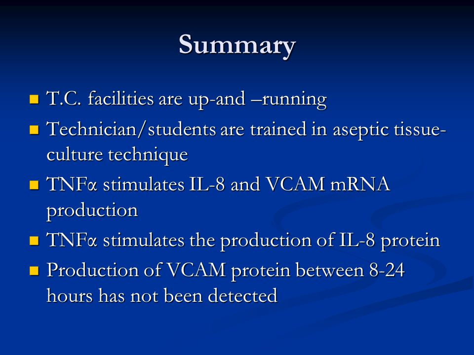 Summary T.C. facilities are up-and –running T.C.