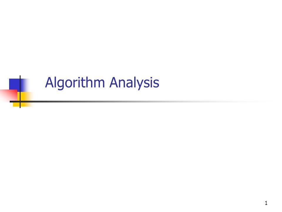 1 Algorithm Analysis