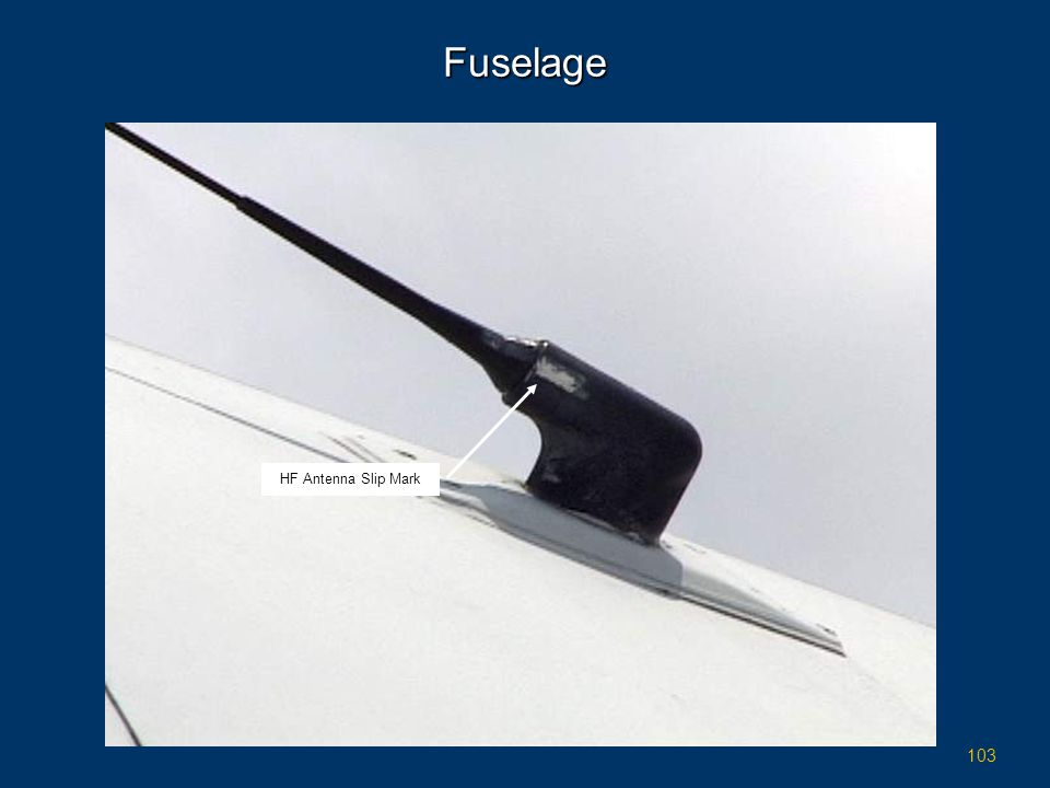103 Fuselage HF Antenna Slip Mark